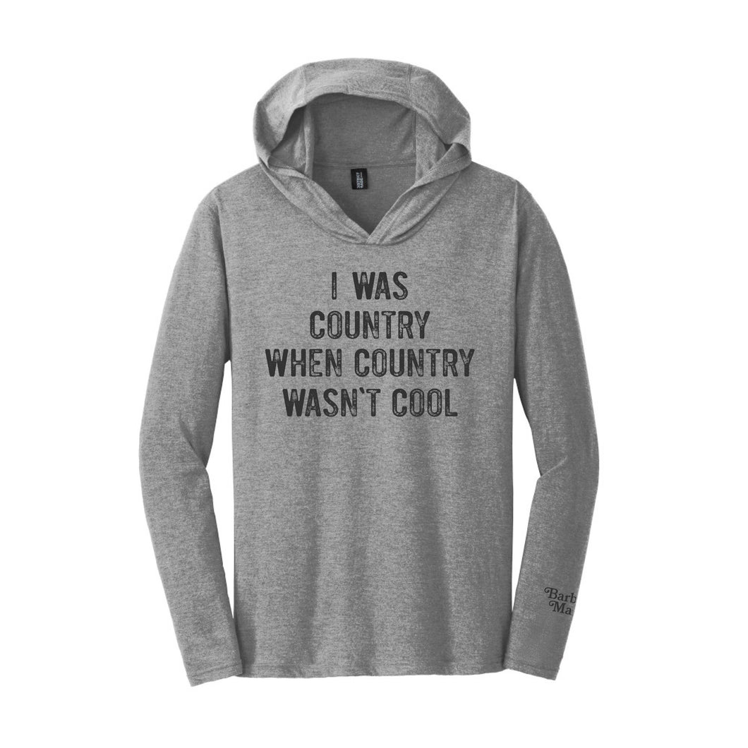 I Was Country Long Sleeve Unisex T-Shirt