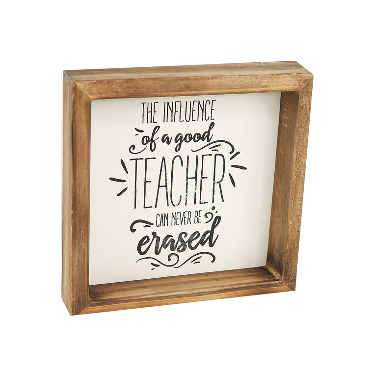 Wood Plaque | The Influence of a Good Teacher