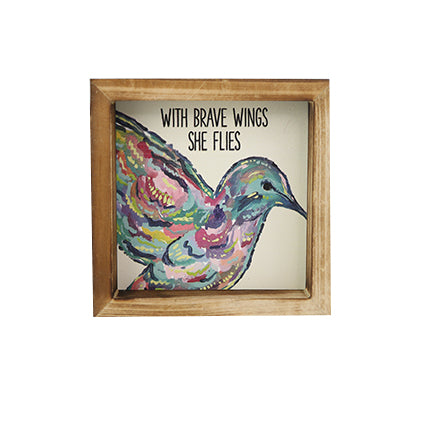 Wood Plaque | With Brave Wings She Flies