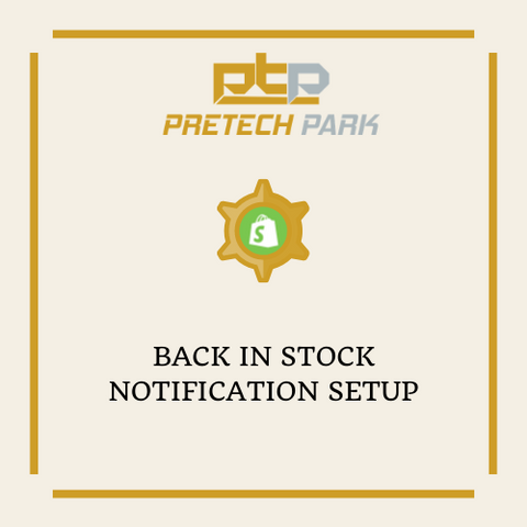 BACK IN STOCK NOTIFICATION SETUP