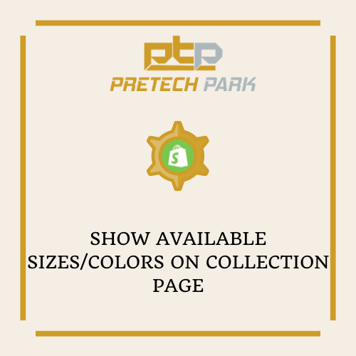 SHOW AVAILABLE SIZES/COLORS ON COLLECTION PAGE