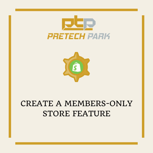 CREATE A MEMBERS-ONLY STORE FEATURE