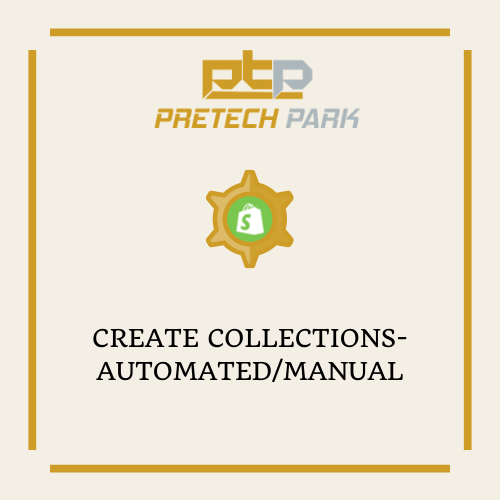 CREATE COLLECTIONS-AUTOMATED/MANUAL