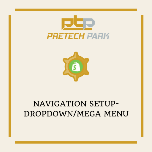 NAVIGATION SETUP-DROPDOWN/MEGA MENU