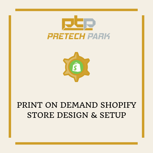 PRINT ON DEMAND SHOPIFY STORE DESIGN & SETUP