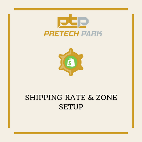 SHIPPING RATE & ZONE SETUP