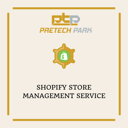 SHOPIFY STORE MANAGEMENT SERVICE