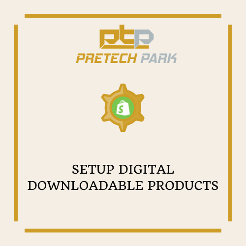 SETUP DIGITAL DOWNLOADABLE PRODUCTS