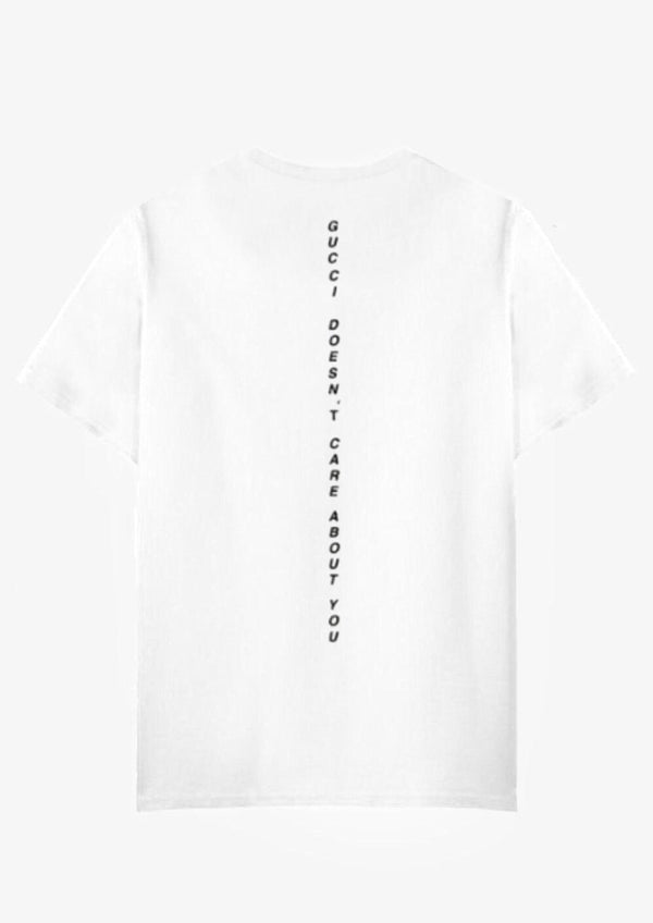 Gucci Doesn't Care About You - White TEE