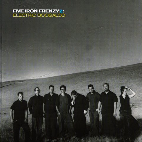 Five Iron Frenzy 2: Electric Boogaloo - Digital Download