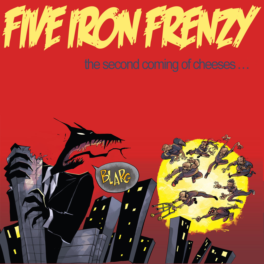 The Second Coming of Cheeses... by Five Iron Frenzy (Cover Art)