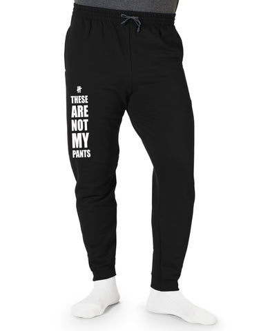 These Are Not My Sweatpants