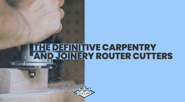 Router Cutters for Cabinet Making and Worktop Fitting - The Definitive Joiners Collection