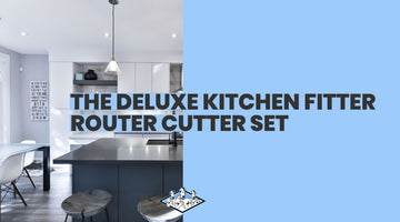Kitchen Fitters - The Deluxe Kitchen Router Cutter Collection