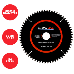 Titman Edge TCT Saw Blade 215mm x 30mm x 64 Tooth - TB2156430TCPN