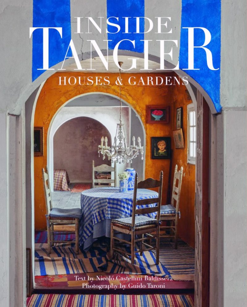 Inside Tangier Houses and Gardens