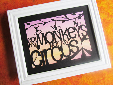 Not My Monkeys - Paper Cut Art