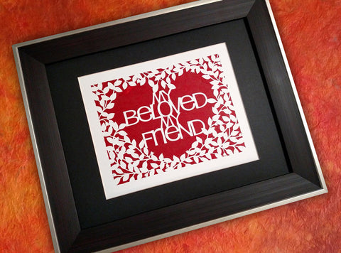 My Beloved My Friend - Valentine Paper Cut Art