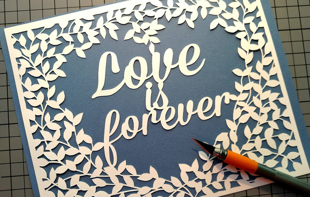 Love is Forever - Paper Cut Art