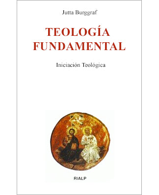 Teología Fundamental (Fundamental Theology) - USA Madrid