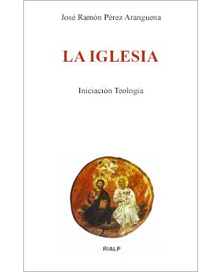 La Iglesia (The Church, Introduction to Ecclesiology) - USA Madrid
