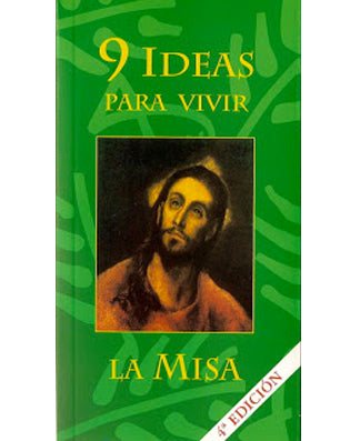 9 ideas para vivir la Misa (9 ways to live the Mass) - USA Madrid