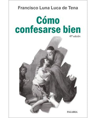Como confesarse bien (How to make a good confession) - USA Madrid