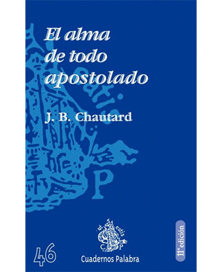El alma de todo apostolado (The Soul of the Apostolate) - USA Madrid