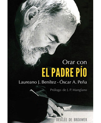 Orar con el Padre Pío (Praying with Padre Pio) ) - USA Madrid