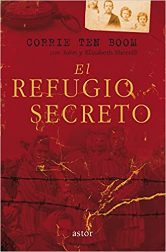 El Refugio Secreto (The Hiding Place)