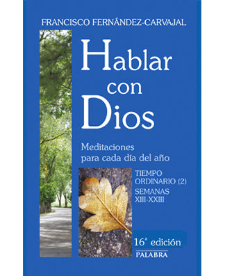 Hablar con Dios IV (In Conversation with God: Volume 4) - USA Madrid