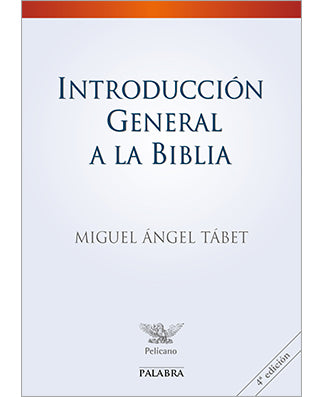 Introduccion general a la Biblia - USA Madrid