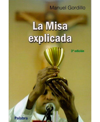 La misa explicada (The Mass Explained) - USA Madrid