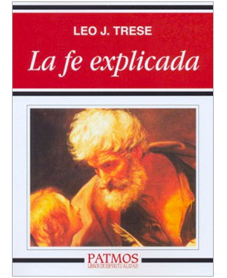 La fe explicada (The Faith Explained) - USA Madrid