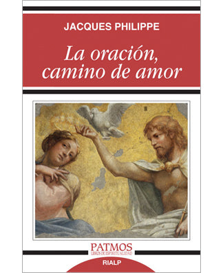 La oracion, camino de amor (Thirsting for Prayer) - USA Madrid