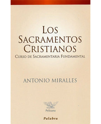 Los sacramentos cristianos (The Christian Sacraments) - USA Madrid