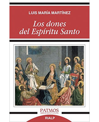 Los dones del Espiritu Santo (The Gifts of the Holy Spirit) - USA Madrid