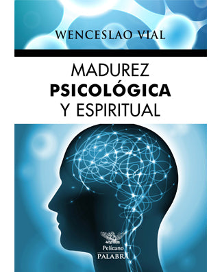 Madurez psicológica y espiritual (Psychological and Spiritual Maturity) - USA Madrid