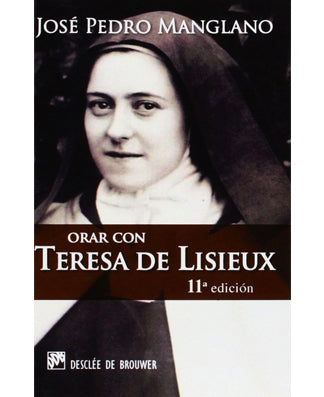 Orar con Teresa de Lisieux (Praying with Therese of Lisieux) - USA Madrid