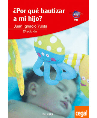 Porque bautizar a mi hijo (Why should I Baptize my child?) - USA Madrid