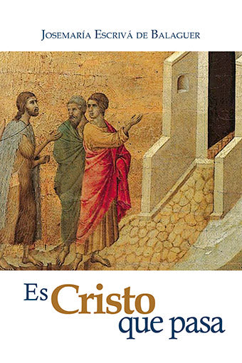 Es Cristo que pasa (Christ is Passing By) - USA Madrid