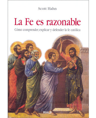 La fe es razonable (Faith and Reason) - USA Madrid