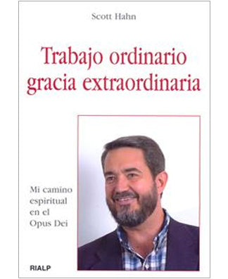 Trabajo ordinario, gracia extraordinaria (Ordinary Work, Extraordinary Grace) - USA Madrid