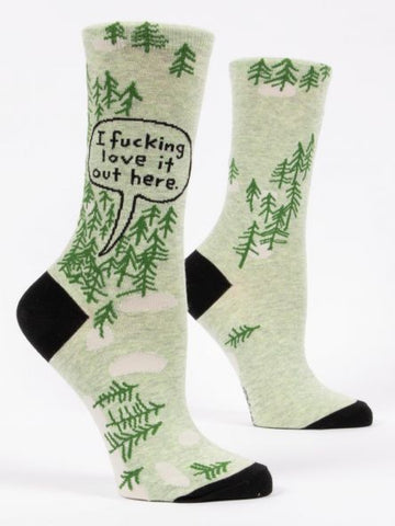 I f*king love it out here! Women's Crew Socks