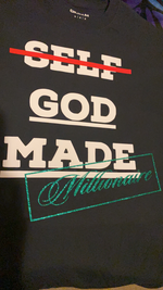 Load image into Gallery viewer, God-Made Millionaire T-Shirt