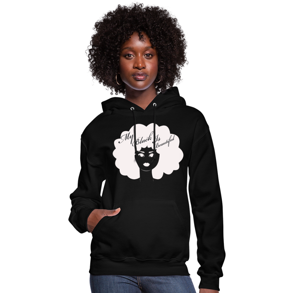 Women's My Black Is Beautiful Hoodie - black