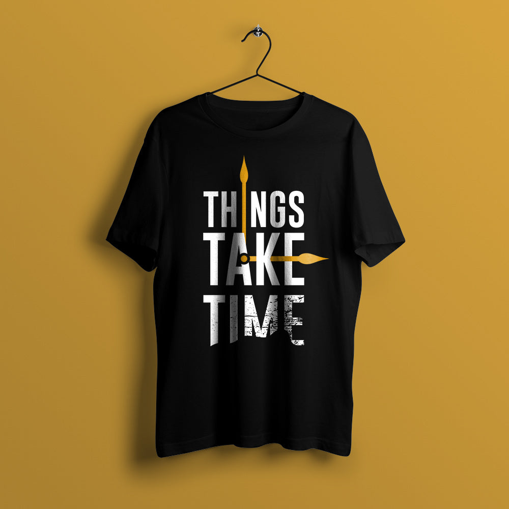 Things Take Time Men's Round Neck T-Shirt