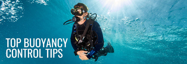 Top Buoyancy Control Tips