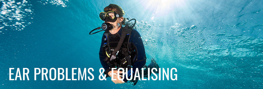 Scuba Diving Ear Problems and Equalising