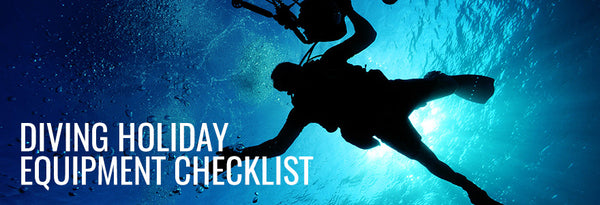 Scuba Diving Equipment Holiday Checklist